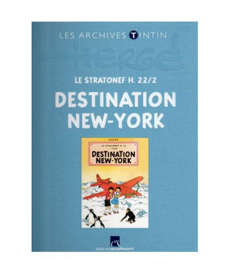 LIVRE ARCHIVE ATLAS - DESTINATION NEW-YORK - ref-2544004-album-les-archives-de-tintin-destination-new-york-fr