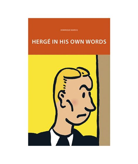 HERGÉ IN HIS OWN WORDS - INGLÉS - 24186-w600-1